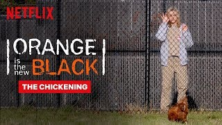 The Chickening | Orange Is the New Black | Netflix