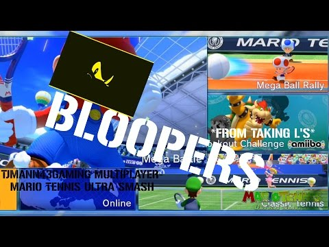BLOOPERS! (FROM TAKING L'S)- MARIO TENNIS ULTRA SMASH (tjmann43gaming)
