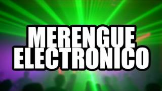 Merengue electronico