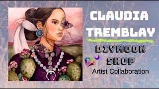 Claudia Tremblay DIYmoon Shop Artist Collaboration DIAMOND PAINTING DIY KITS
