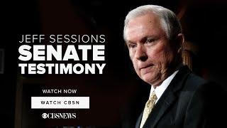 WATCH NOW: Jeff Sessions | Senate Testimony on CBSN