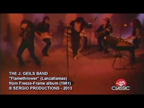 J Geils Band - Flamethrower
