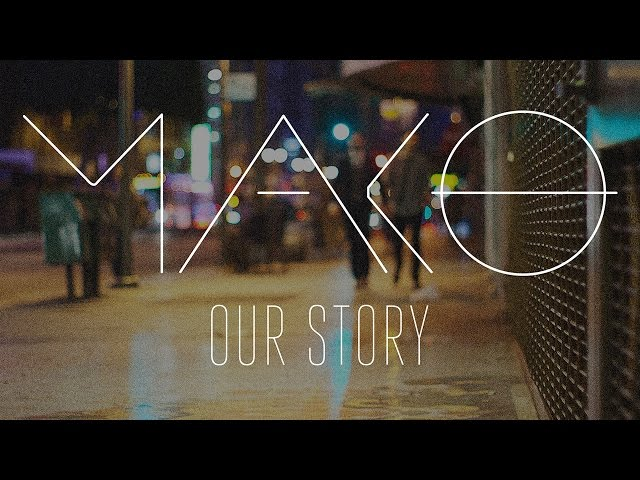Mako - Our Story (Cover Art)