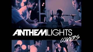 Watch Anthem Lights We Are Never Getting Back Together video