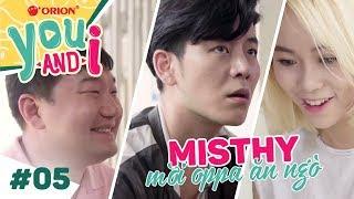 Phim Hàn Quốc Hay Nhất You and I 5: Misthy Xuất Hiện Cùng Anh Hàn Quốc Đẹp Zai?