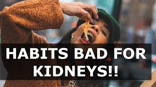 Bad Habits For Kidney Disease - 13 Foods That Are Bad For Kidneys