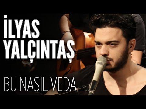 İlyas Yalçıntaş - Bu Nasıl Veda (JoyTurk Akustik)