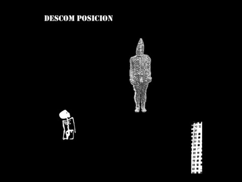 Descom Posición - Descom Posición (2011) - Disco entero