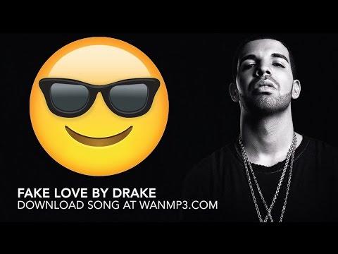 Drake - Fake Love [Download] Mp3 Lyrics Free