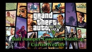 GTA 5- Bail Jumper Location Guide #4: Curtis Weaver (Final Target)
