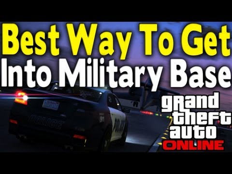 GTA Online - BEST & EASIEST WAY TO GET INTO MILITARY BASE (GTA 5 Multiplayer Gameplay) [GTA V]