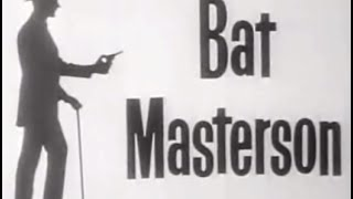 Bat Masterson - The Fighter, Full Episode Classic Western TV Series