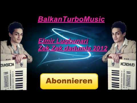 Elmir Lugbunari New Hiit Zek Zek Dadumle 2012 video