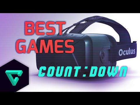 Countdown : Top 10 Games To Play For Oculus Rift