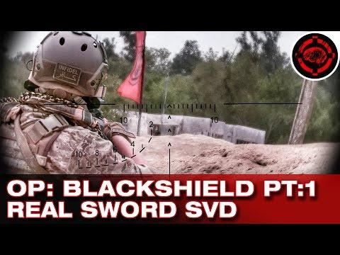OP: Blackshield 2014 Real Sword SVD Gameplay