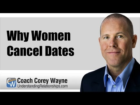 Why Women Cancel Dates