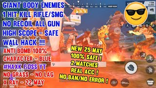 1 Hit + Giant Body *NEW* 25 May Script/Assets/Characters 🔥Play Real Acc No Ban/Error🔥HAXK BOSS
