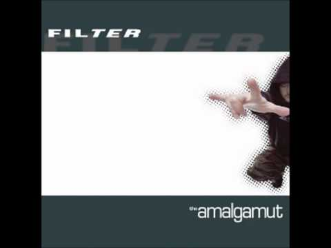 Filter - It Can Never Be The Same