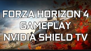 FORZA HORIZON 4 GAMEPLAY NVIDIA SHIELD TV