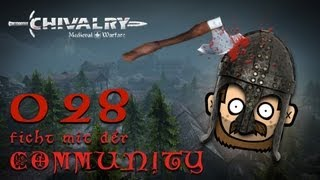 SgtRumpel zockt CHIVALRY mit der Community 028 [deutsch] [720p]