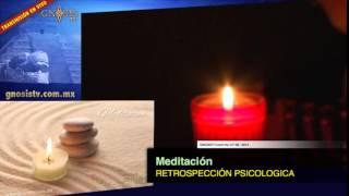 Meditación y Retrospección