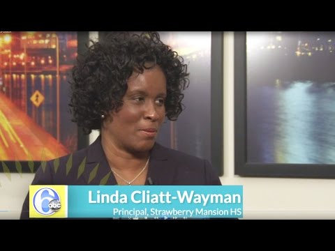 Interview with Linda Cliatt-Wayman, Principal, Strawberry Mansion High School