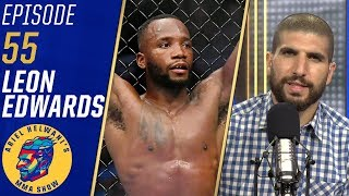 Leon Edwards only wants Jorge Masvidal fight, calls Ben Askren an amateur | Ariel Helwani's MMA Show