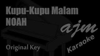 Noah Kupu Kupu Malam Original Key Karaoke Ayjeeme Karaoke