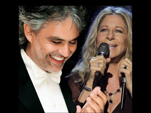 Barbra Streisand with Andrea Bocelli