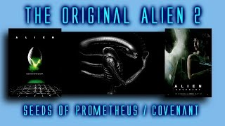 Original Alien 2 Sequel that never was, and its ties to Prometheus / Covenant Part 1