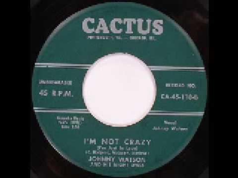 Johnny Watson - I'm Not Crazy (i'm just in love)