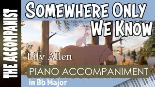 Somewhere Only We Know Lily Allen Piano Accompaniment Karaoke The Accompanist