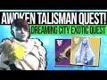 Destiny 2 | HOW TO UNLOCK DREAMING CITY! Awoken Talisman Quest Guide, Fragment Locations & Rewards!