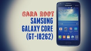 download lagu Cara Root Samsung Galaxy Core Duos Gt I8262 gratis