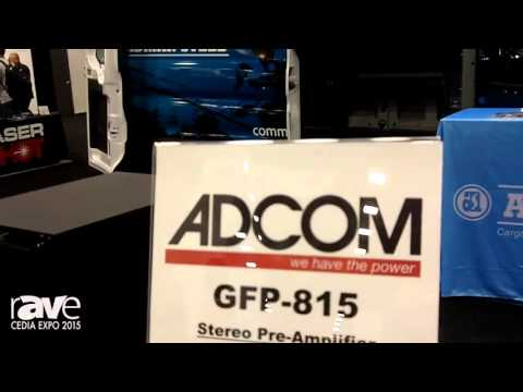 CEDIA 2015: ADCOM Presents the GIA-275, GFP-815, GFA-555se Amplifiers