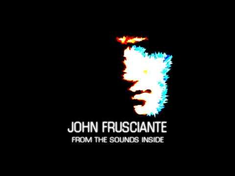 John Frusciante - Sailing Outdoors