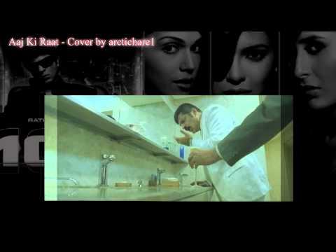 Don - Aaj Ki Raat - Cover by arctichare1