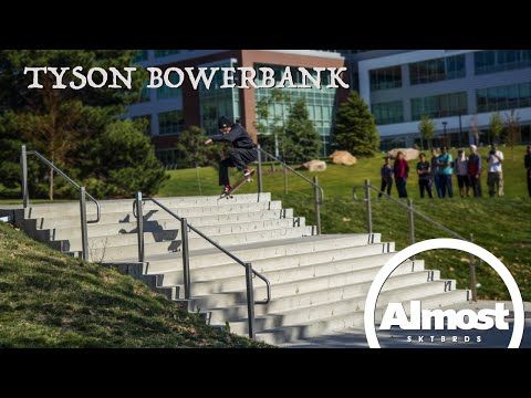 """Tyson Bowerbank's """"Almost Time"""" Part"""