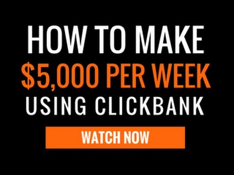 How to make $5.000 PER WEEK with Clickbank Without a Website   Brand New