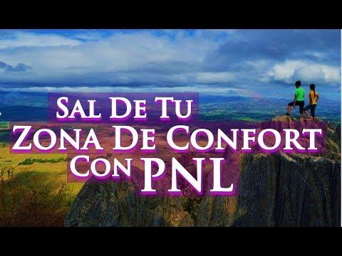 PNL - Sal De Tu Zona De Confort Usando Programación Neurolinguística