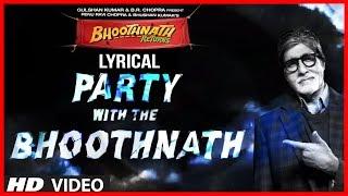 Party With The Bhoothnath Lyric Video | Bhoothnath Returns | Amitabh Bachchan, Yo Yo Honey Singh