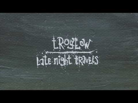 trog'low - Late Night Travels - Free Download (2014)