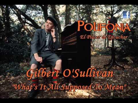 Gilbert Osullivan - What