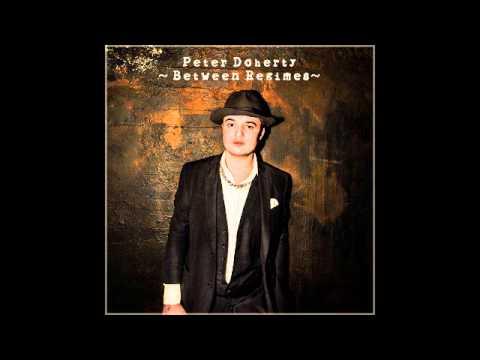 Peter Doherty - Between Regimes (Full Album - Demos & Live)