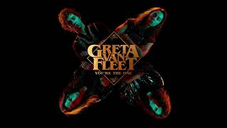 Greta Van Fleet You 39 Re The One Audio