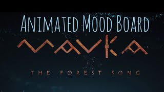Mavka.The Forest Song: Animated Mood Board