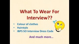 What To Wear For Interview?? 🤔 I IBPS SO Interview Dress Code I Part 17