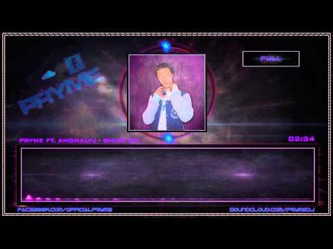 Pryme ft. Anomalyj- Shine On (Original Mix) [FREE DL]