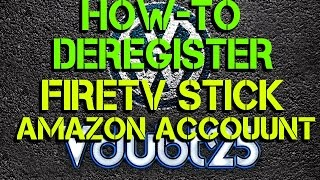 [How-To] - Deregister Amazon Account from Firetv Stick ( FULL HD )