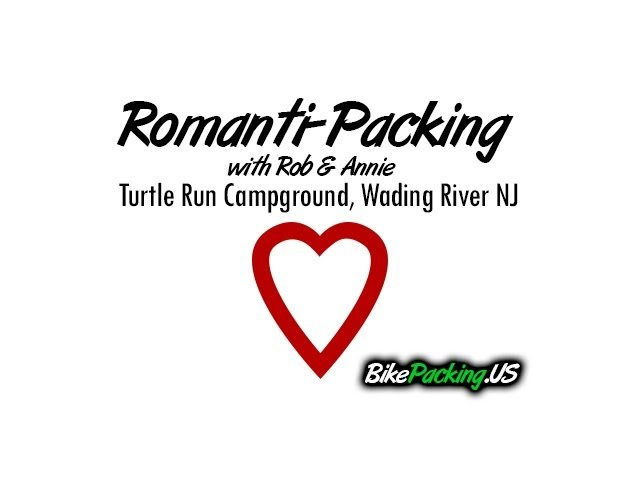 RomantiPacking Turtle Run Campground NJ - Bicycle Touring with BikePacking.us